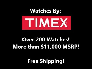 Buy Now: Timex Watches, Over $11,000 MSRP, Free Shipping!