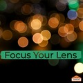 Workshop: Focus Your Lens