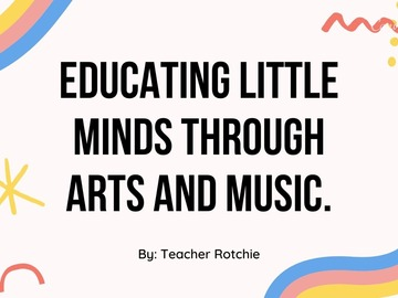 Creative Challenge Entry: Educating Little Minds Through Arts and Music.