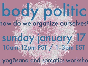 For Sale Now: Body Politic:  An Inversion Workshop