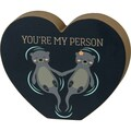 """Selling with online payment: """"You're My Person"""" Wooden Heart"""