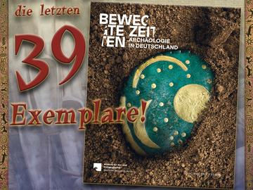 Verkaufen mit Widerrufsrecht (Gewerblicher Anbieter): Bewegte Zeiten: Archäologie in Deutschland
