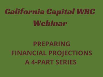 Announcement: Preparing Financial Projections: A 4-Part Series