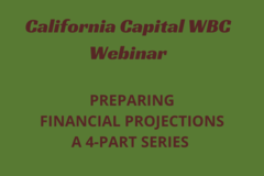 Announcement: Preparing Financial Projections: A 4-Part Series