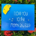 Selling with online payment: I Love You To The Moon And Back