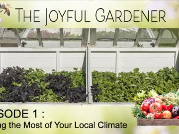 Events: The Joyful Gardener 8-Part Docuseries.