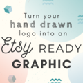 Offering online services: Turn your hand drawn logo into an Etsy ready Graphic