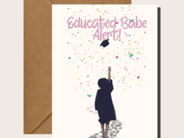 For Sale: Educated Babe Alert - Graduation Cards