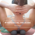 Monthly Membership: Mindful Yin Yoga & Myofascial Release