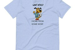 Selling: What Office?  I Work From Home Now! - T-Shirt