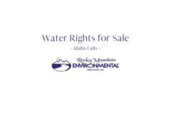 For Sale: Water Rights for Sale - Idaho Falls