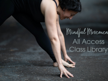 For Sale Now: Mindful Movement: April All-Access Library | Standard Price