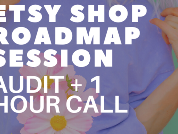 Offering expert consultation: Etsy Shop Roadmap Session