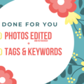 Offering online services: 10 Photos Edited & 20 Keywords/Tags - Bundle Pack