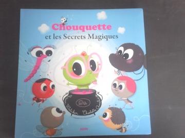 Vente avec paiement en ligne: Chouquette et les Secrets Magiques