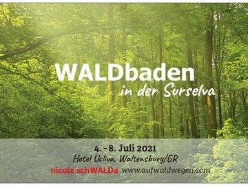 Workshop Angebot (Termine): WALDbaden in der Surselva mit nicole schWALDa