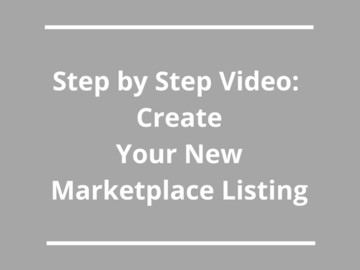 Announcement: How To Video: Create Your Marketplace Listing