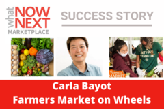 Announcement: Marketplace Success Story: Carla Bayot, Farmers Market On Wheels