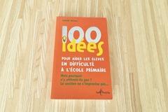 Vente avec paiement en ligne: 100 idées pour aider les élèves en difficulté à l'école primaire