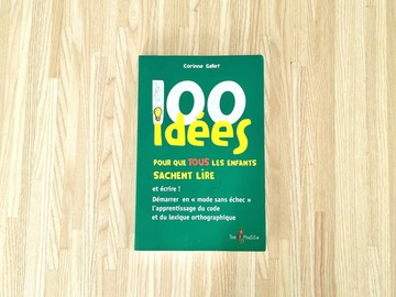 Vente avec paiement en ligne: 100 idées pour que TOUS les enfants sachent lire et écrire