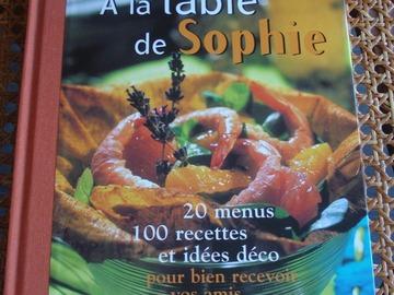 Vente: A la table de Sophie - Sophie Dudemaine - France Loisirs