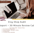Offering expert consultation: Etsy Shop Audit + Report + 30 Minute Call