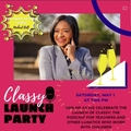 Free Event : Classy Launch Party - Sat. May 1st