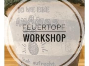 Workshop Angebot (Termine): Feuertopf