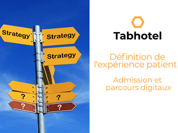 Mise en relation sans paiement en ligne: Définition de l'expérience patient : Admission/Parcours digitaux