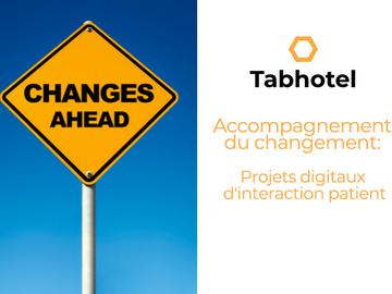 Mise en relation sans paiement en ligne: Accompagner le changement: projets digitaux d'interaction patient
