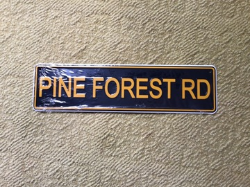 Selling A Singular Item: Pine Forest Road Sign