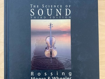Selling: Rossing, Moore & Wheeler: The Science of Sound, Third Edition
