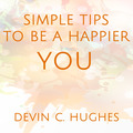 Downloads: Simple Tips to Be a Happier You