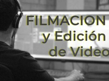 Servicio freelance: FILMACION Y EDICION DE VIDEO