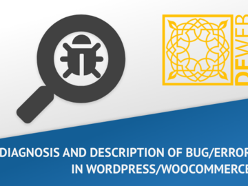 Pay per project: Do a diagnosis of Bug/Error in WordPress/WooCommerce