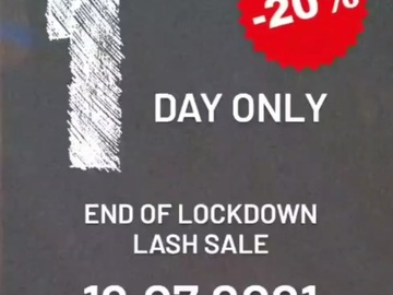 For Sale: End of lockdown lash sale for 1 day only (19.07.2021)