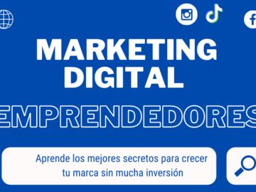 Servicio freelance: ¡Aprende marketing digital enfocado para emprendedores!