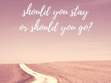 Selling: SHOULD YOU STAY OR SHOULD YOU GO? IN DEPTH READING