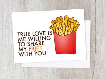 : True Love French Fries Greeting Card- Anniversary & Couple