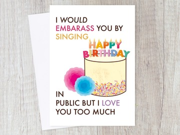 : Funny Birthday Song Card | Birthday Party, I Love You, Friends