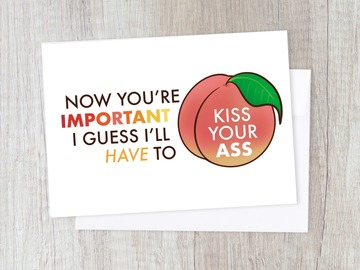 : Cheeky Promotion Kiss My Ass Card | Funny Work Colleague