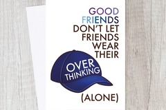 : Funny Overthinking Best Friend Card | Thinking Cap