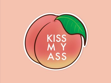 : Kiss My Ass Peach Waterproof Matte Vinyl Sticker | Fun Sassy