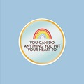 : You Can Do Anything Mirror Matte Waterproof Vinyl Sticker