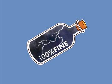 : 100% Fine Ironic How Are You Vinyl Waterproof Matte Sticker