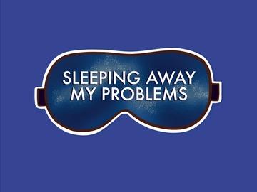 : Sleeping Away My Problem Eye Mask Matte Waterproof Vinyl Sticker