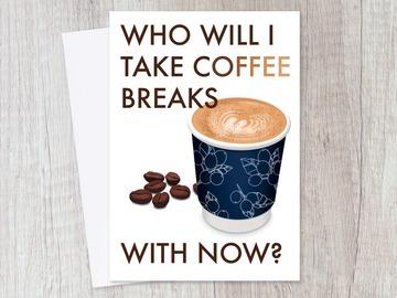 : Leaving Farewell Coffee Break Card for Colleague Best Friend