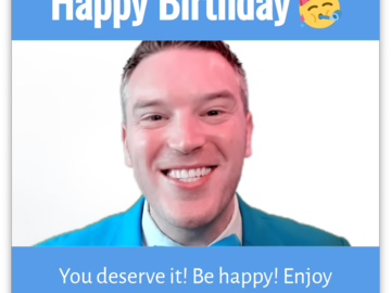 Post Package: Uplifting / Birthday Personalized Video Message