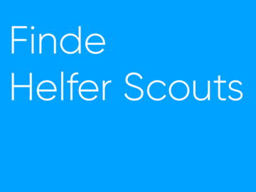 Suche Hilfe: INFO: DAS SIND HELFER-SCOUTS!