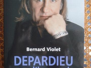 Vente: Depardieu l'insoumis - Bernard Violet - Fayard